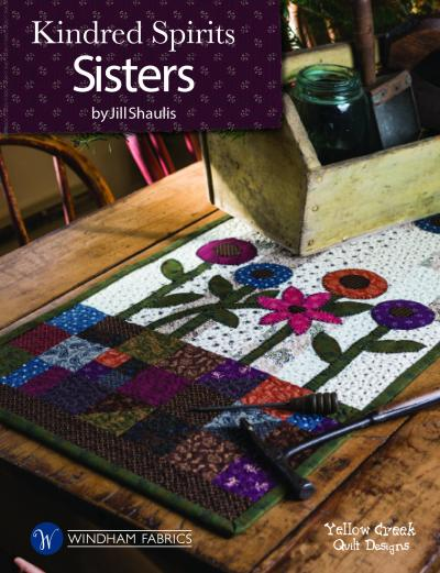 Kindred Spirits Sisters by Jill Shaulis of Yellow Creek Quilt Designs
