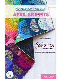 Snippits APR 2020 by Windham Fabrics