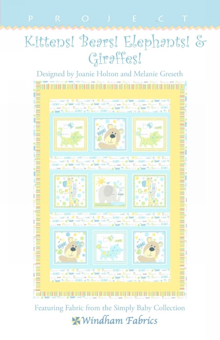 Kittens! Bears! Elephants! & Giraffes! by Joanie Holton and Melanie Greseth