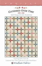 Gathered Over Time by Quilt Designed and Julie Hendrickson
